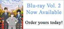 Blu-ray Vol.2 Now Available! Buy yours today!